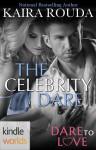 Dare to Love: The Celebrity Dare (Kindle Worlds Novella) - Kaira Rouda