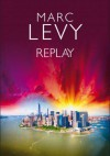 Replay - Marc Levy