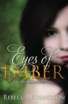 Eyes of Ember (Imdalind Series) (Volume 2) - Rebecca Ethington