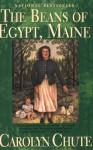 The Beans of Egypt, Maine - Carolyn Chute