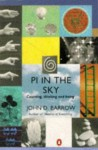 Pi In The Sky: Counting, Thinking And Being - John D. Barrow