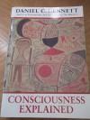 Consciousness Explained - Daniel C. Dennett