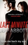 The Last Minute - Jeff Abbott