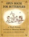 Open House for Butterflies - Ruth Krauss, Maurice Sendak