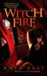 Witch Fire - Anya Bast