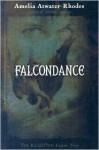 Falcondance (The Kiesha'ra, #3) - Amelia Atwater-Rhodes