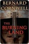 The Burning Land (The Saxon Stories, #5) - Bernard Cornwell
