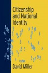 Citizenship and National Identity - David Miller