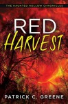 Red Harvest (Haunted Hollow Chronicles) - Patrick C. Greene
