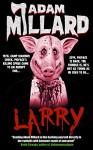 Larry - Adam Millard