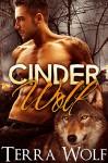 Cinder Wolf (A BBW Paranormal Shape Shifter Romance) (The Wolf Wanderers Book 1) - Terra Wolf, Amelia Jade