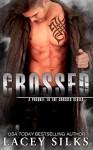 Crossed - Lacey Silks