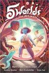 5 Worlds: Book 3: The Red Maze - Alexis Siegel, Mark Siegel, Boya Sun, Matt Rockefeller, Xanthe Bouma