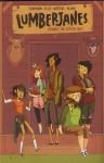 Lumberjanes, Volume 1 - Grace Ellis, Noelle Stevenson, Brooke Allen
