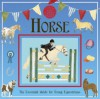 Horse: A Genuine and Authentic Guide: The Essential Guide for Young Equestrians (Genuine & Moste Authentic Guides) - Libby Hamilton, Sophie Allsopp