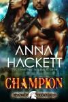 Champion - Anna Hackett