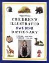 Hippocrene Children's Illustrated Swedish Dictionary: English-Swedish/Swedish-English - Hippocrene Books