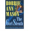The Girl Sleuth: On the Trail of Nancy Drew, Judy Bolton, and Cherry Ames - Bobbie Ann Mason