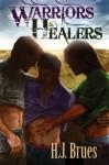 Warriors and Healers - H.J. Brues