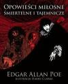 Opowieści miłosne, śmiertelne i tajemnicze - Edgar Allan Poe, Harry Clarke