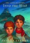 Into the Mist (The Land of Elyon 0) - Patrick Carman