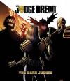 Judge Dredd Classics: The Dark Judges - John Wagner, Alan Grant, Darick Robertson