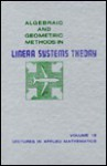 Algebraic and Geometric Methods in Linear Systems Theory (Lectures in Applied Mathematics, V. 18) - AMS-NASA-NATO Summer Seminar on Algebraic and Geometric Methods in Linear Systems Theory (1979 : Har, Christopher I. Byrnes, Clyde Martin