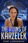 The Ruins of Karzelek - Ruby Lionsdrake