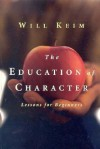 Education of Character - Will Keim