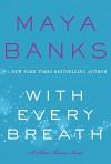 With Every Breath - Maya Banks