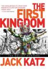 First Kingdom Vol 2: The Galaxy Hunters - Jack Katz