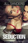Secret Seduction - Jill Sanders