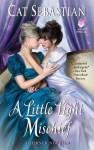 A Little Light Mischief: A Turner Novella - Cat Sebastian