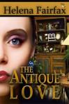 The Antique Love - Helena Fairfax