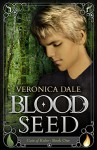 Blood Seed: Coin of Rulve Book One - Veronica Dale