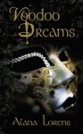 Voodoo Dreams (The Pittsburgh Lady Lawyers Series) - Alana Lorens