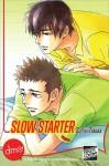 Slow Starter - Suzuki Tanaka