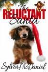 The Reluctant Santa - Sylvia McDaniel
