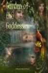 Garden of the Goddesses - David W. Landrum, Evelyn M. Zimmer, E.W. Farnsworth, Lewis J. Beilman III, Lisa De Luca, Matthew Wilson