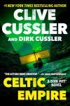 Celtic Empire - Clive Cussler, Dirk Cussler