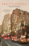 The Life Intended - Kristin Harmel