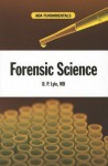 Fundamentals, Forensic Science - Douglas P. Lyle
