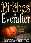 The Bitches of Everafter - Barbra Annino