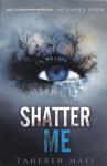 Shatter Me (Turtleback School & Library Binding Edition) - Tahereh Mafi