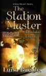 The Station Master: A Scheduled Death (Grace Marsden, #3) - Luisa Buehler