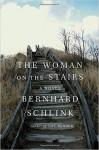 The Woman on the Stairs: A Novel - Bradley Schmidt, Joyce Hackett, Bernhard Schlink