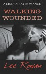 Walking Wounded - Lee Rowan