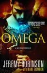 Omega (A Jack Sigler Thriller) - Jeremy Robinson, Kane Gilmour
