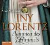 Flammen des Himmels - Iny Lorentz, Anne Moll