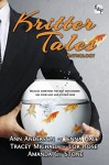 Kritter Tales Anthology: R&P Taurus Imprint - Ann Anderson, Jenna Hale, Tracey Michael, Lor Rose, Amanda C. Stone, Tan-ni Fan